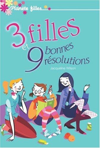 3 filles et 9 bonnes résolutions