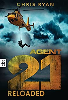Agent 21 - Reloaded (Die Agent 21-Reihe) von [Ryan, Chris]