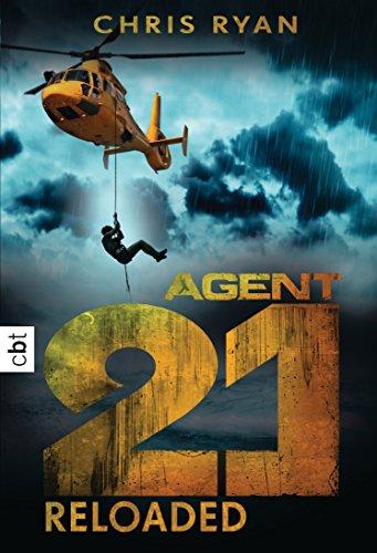 Agent 21 - Reloaded (Die Agent 21-Reihe 2) (German Edition) por Chris Ryan