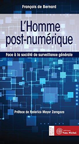 lhomme-post-numerique-face-a-la-societe-de-surveillance-generale-societe-civile-french-edition