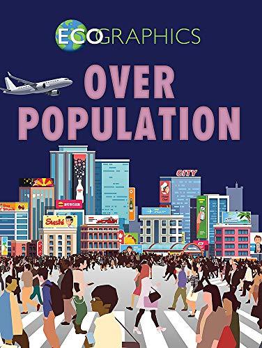 Overpopulation (Ecographics)