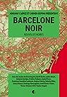 Barcelone Noir par V. Lopez