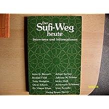 Der Sufi - Weg heute. Interviews und Informationen
