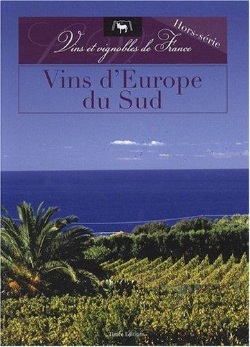VINS D'EUROPE DU SUD par Collectif