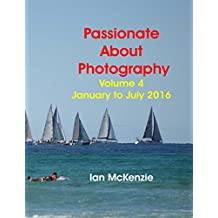 Passionate About Photography (English Edition)