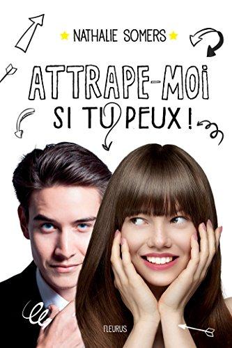 Deborah Prince - Attrape-moi si tu peux ! (French Edition)