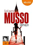 Demain - Livre audio 1 CD MP3 - 650 Mo by Guillaume Musso (2013-07-03) - Audiolib - 03/07/2013