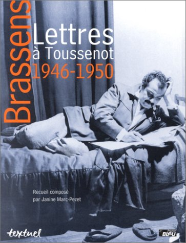 Lettres à Toussenot, 1946-1950