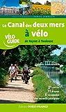 CANAL DES DEUX MERS A VELO DE ROYAN A TOULOUSE