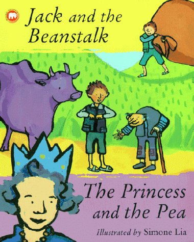 Jack and the beanstalk ; The princess and the pea