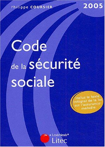 Code de la sécurité sociale 2005 (ancienne édition)