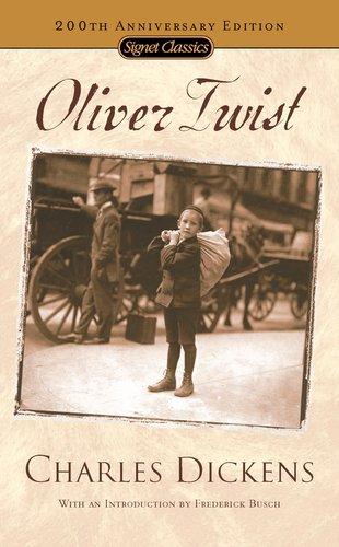 Oliver Twist: (200th Anniversary Edition) (Signet Classics)