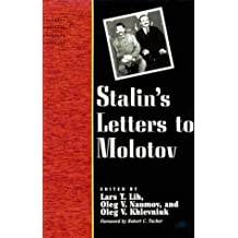 Stalin's Letters to Molotov, 1925-1936 (Annals of Communism)