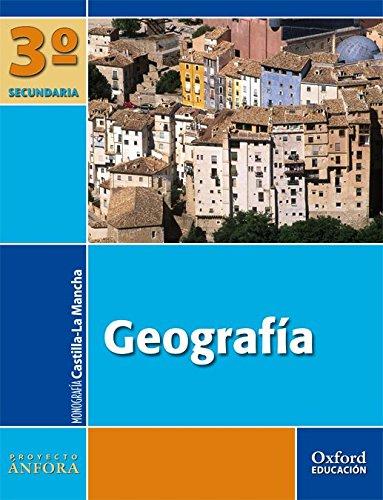 Geografía 3º ESO Ánfora (Castilla-La Mancha). Pack (Libro del Alumno + Monografía + Mapas) - 9788467330908