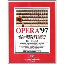 Opera '97. Annuario Dell'opera Liri