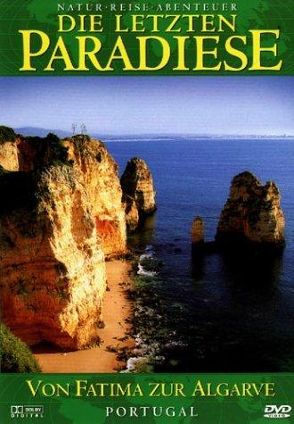Die letzten Paradiese - Portugal: Von Fatima zur Algarve Preisvergleich