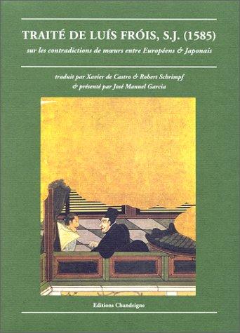 Trait de Luis Fris sur les contradiction de moeurs entre Europens et Japonais, 1621-1626