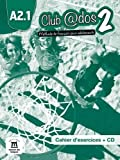 Telecharger Livres Club dos 2 methode de francais pour adolescents Cahier d exercices A2 1 1CD audio (PDF,EPUB,MOBI) gratuits en Francaise