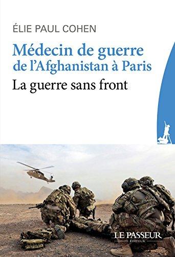Mdecin de guerre, de l'Afghanistan  Paris