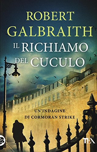 Il richiamo del cuculo (Super TEA) por Robert Galbraith