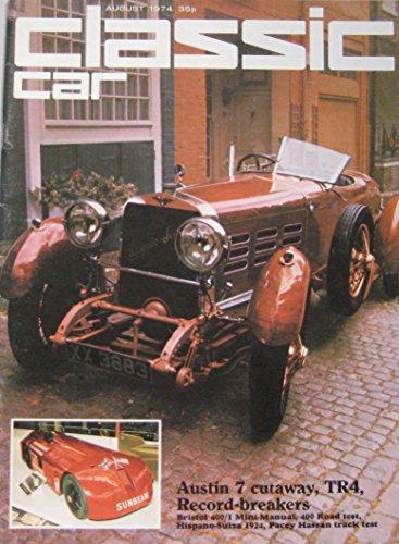 classic-cars-magazine-08-1974-featuring-bristol-1000-hp-sunbeam-hispano-suiza