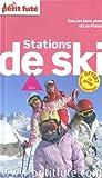 Petit Futé Stations de ski en France...