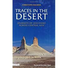 Traces in the Desert. I.B.Tauris. 2008.