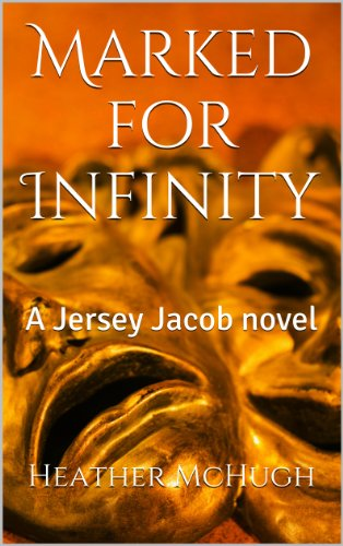 Marked for Infinity: A Jersey Jacobs novel (Marked Series Book 1) (English Edition) - Infinity Jersey