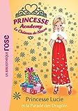 Princesse Academy 49 - Princesse Lucie et la parade des dragons
