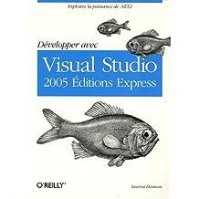 Développer avec Visual Studio 2005 Editions Express