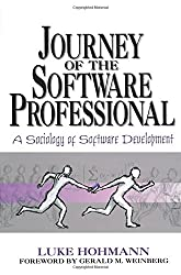 Journey of the Software Professional: The Sociology of Software Development: Sociology of Computer Programming