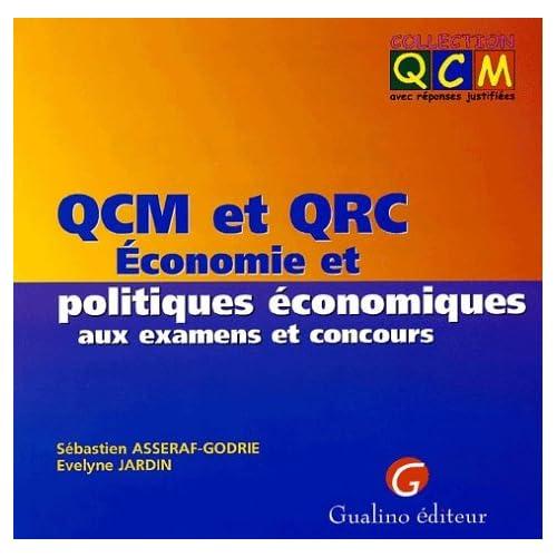 QCM et QRC Economie et politiques économiques aux examens et concours