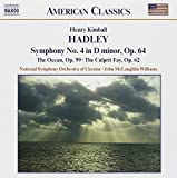 Hadley: Symphony No. 4, The Ocean & The Culprit Fay