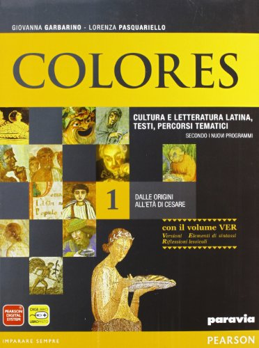 Colores. Con versionario. Per le Scuole superiori. Con espansione online: 1