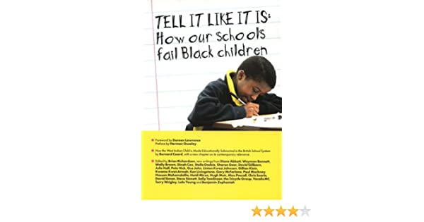 Tell It Like It Is - Old Ed: How Our Schools Fail Black Children
