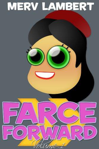 Farce Forward - Volume 1 (English -
