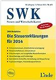 Die Steuererklärungen für 2014: SWK-Heft 4/5 - 2015