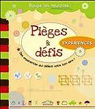 Telecharger Livres Pieges defis Experiences scientifiques (PDF,EPUB,MOBI) gratuits en Francaise