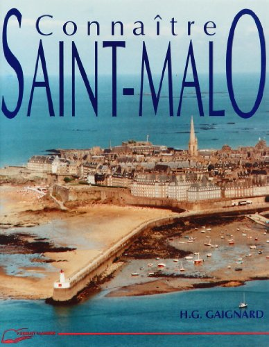 Connaitre St Malo par Gaignard H.G