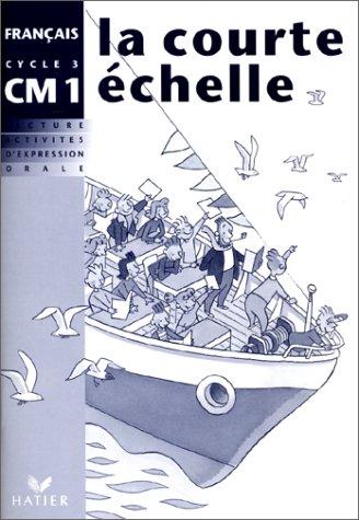 La courte echelle - cahier d'activites, eleve CM1 par Landier J C Marchand Franck Charlery Labouche A
