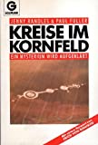 Kreise im Kornfeld. Ein Mysterium wird aufgeklärt. (Sachbuch) - Jenny Randles