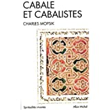 Cabale et cabalistes (Spiritualités vivantes)