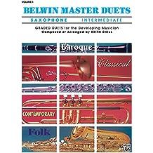 Belwin Master Duets (Saxophone), Vol 1: Intermediate