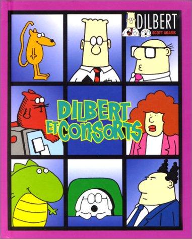 Dilbert : Dilbert et consorts par Scott Adams