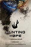 Hunting Hope - Teil 1: Zerbrochene Herkunft: aus der Serie WELTENWANDLER