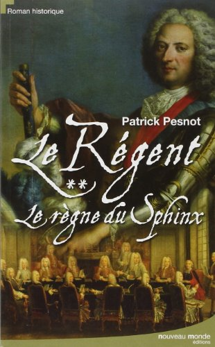 le-regent-tome-2-le-regne-du-sphinx