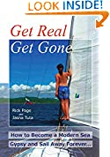 #9: Get Real, Get Gone: How to Become a Modern Sea Gypsy and Sail Away Forever