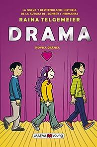 Drama ) par Raina Telgemeier