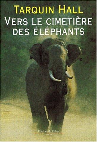 Vers le cimetière des éléphants