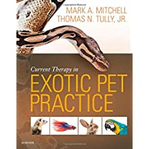 Current Therapy in Exotic Pet Practice, 1e